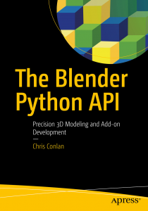 The Blender Python API by Chris Conlan