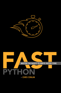 Fast Python: Master the Basics to Write Faster Code